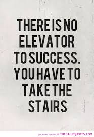 Daily Quotes Custom Quotes For Success In Life Cool No Elevator To Success The Daily