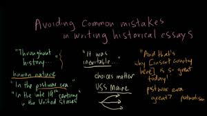 avoiding common mistakes in historical essays video khan academy current time 0 00total duration 9 45