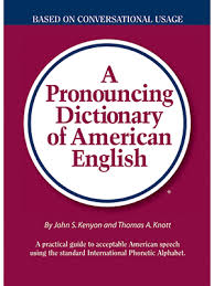 Free online dictionary with ipa as seen in the video: A Pronouncing Dictionary Of American English John Samuel Kenyon Thomas Albert Knott 0081413000474 Amazon Com Books