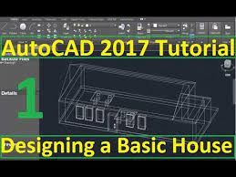 autocad 2017 designing a basic house