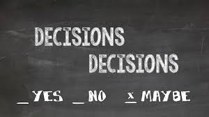 Image result for Decisions, Decisions