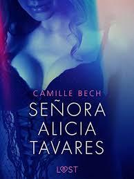 Señora Alicia Tavares - erotisk novell (Swedish Edition) - Kindle ...