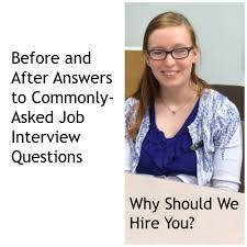 why should we hire you interview question why should we hire you before and after answers to this job