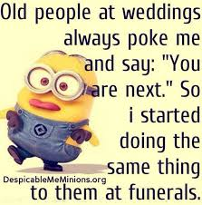 Old People Quotes Impressive Pin By R On Minions Pinterest Humor Funny Quotes And Funny Minion