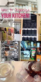 Organize Kitchen How To Organize Your Kitchen Happily Ever After Etc