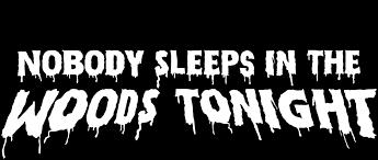 Nobody sleeps in the woods tonight. Nobody Sleeps In The Woods Tonight Netflix