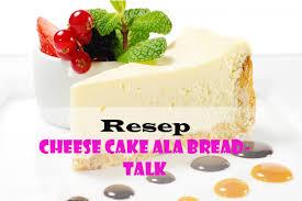 Siapkan Cemilan Untuk Seluruh Keluarga Dengan Resep Cheese Cake Ala