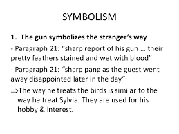 "a white heron symbolism a white heron symbolism symbolism 1 the gun symbolizes the stranger s way paragraph 21 ""sharp report"