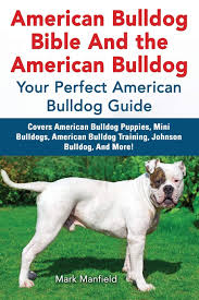 American Bulldog Bible And the American ...