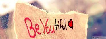 Beautiful Cover Photos With Quotes For Facebook Best Of Be You Beautiful Facebook Cover TrendyCovers