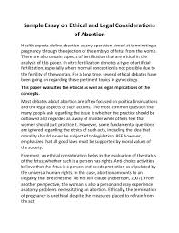 sample essay on ethical and legal considerations of abortion sample essay on ethical and legal considerations of abortion health experts define abortion as any operation
