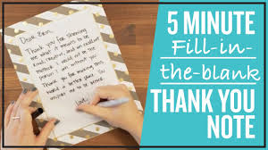 5 Minute (Fill-In-The-Blank) Thank You Note - Youtube