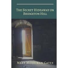 The Secret Hideaway On Bridgeton Hill Walmart Com