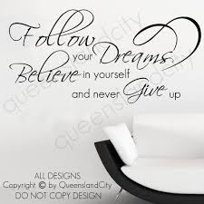 believe in yourself follow your dreams wall art e vinyl decal sticker