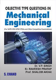 Mechanical Engineering Textbooks Objective Type Questions In Mechanical By V P Singh