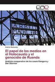El papel de los medios en el Holocausto y el genocidio de Ruanda Buch