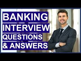 Bank Teller Job Interview Questions Banking Interview Questions And Answers How To Pass A Retail Bank Interview