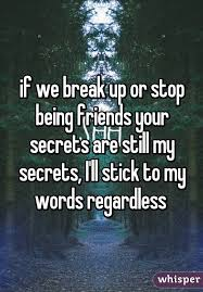 If We Break Up Or Stop Being Friends Your Secrets Are Still My Adorable Never Break The Friendship Hd Photos