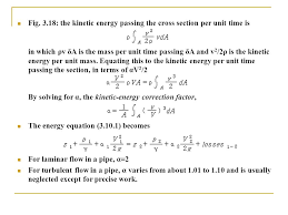 3 18 the kinetic energy passing the cross section per unit time is