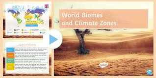 What Are Biomes What Is A Biome Twinkl Teaching Wiki