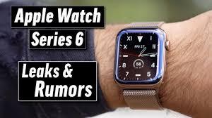 Apple Watch Series 6 Leaks & Rumors: Why you should WAIT - YouTube