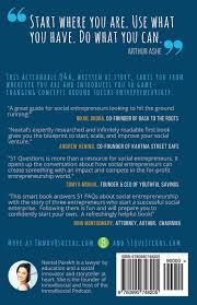 questions on social entrepreneurship social impact through 51 questions on social entrepreneurship social impact through business an actionable q a neetal parekh 9780990748205 com books