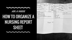 Nurse Charting Cheat Sheet How To Organize A Nursing Report Sheet
