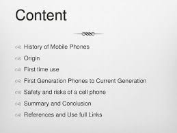 history of mobile phones  3 content <br >history of mobile phones<br