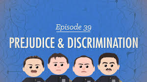 prejudice discrimination crash course psychology