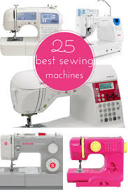 25 Best Sewing Machines Reviewed (2016 Edition) • Cool Crafts & best sewing machines Adamdwight.com