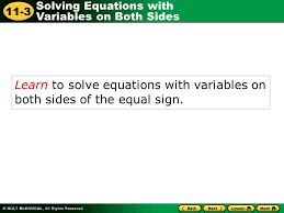 1 learn to solve equations with variables on both sides of the equal sign