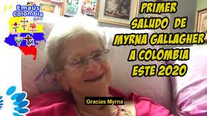 Primer saludo de Myrna Gallagher para Colombia en este año 2020 - YouTube