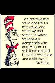 Dr Seuss Weird Love Quote Poster New Dr Seuss Weird Love Quote Poster 48 QuotesBae