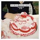"""99"" album by Barns Courtney"