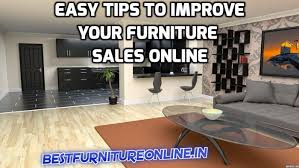 Are you selling furniture online in India Here are some Good tips