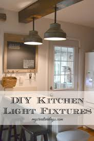 Kitchen Light Fixtures Diy Light Fixtures For The Kitchen Diy Kitchen Lighting