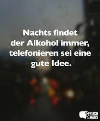 Nachts Findet Der Alkohol Immer Telefonieren Sei Eine Gute Idee