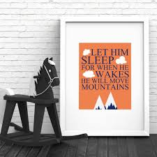 let him sleep for when he wakes he will move mountains orange white baby boy nursery typography 8x10 wall art decor print digital download on moving digital wall art with let him sleep for when he wakes he will move mountains orange