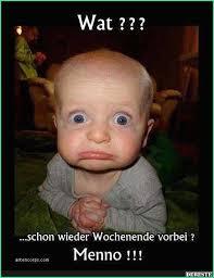 Witzige Sprüche Wochenende Vorbei21jpg Gb Bilder Gästebuch Bilder