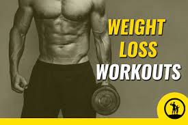 weight loss workouts for men an