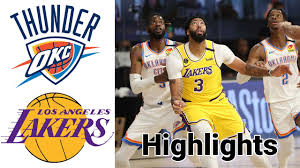 Oklahoma City Thunder 99 - 128 LA Lakers NBA maç özeti izle