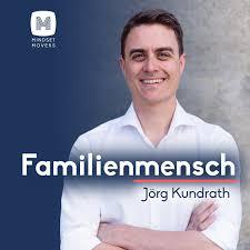 Familienmensch - Selbstführung für Unternehmer & Führungskräfte mit Familie