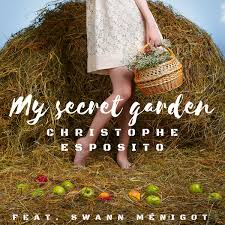 my secret garden feat swann ménigot single christophe esposito