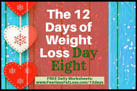 Weight Loss Worksheets The 12 Days Of Weight Loss Day Eight Free Weight Loss Tips