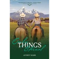 Only Things Eternal, Volume 3 - (Bozeman Trilogy) By Audrey Marr  (Paperback) : Target