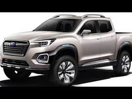 2019 Subaru Pickup Truck with Tough Engine Capabilty Much Better ...