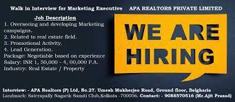Walk In Interview For Marketing Executive Apa Realtors Private