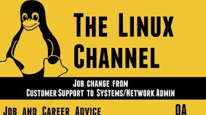job and career advice qa job change from customer support to job and career advice qa job change from customer support to systems and network admin