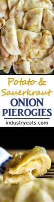 homemade sauer potato onion pierogi recipe if you want to fill your belly tonight