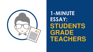 "minute essay prompt ""should students be able to grade their  1 minute essay prompt ""should students be able to grade their teachers """
